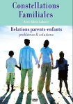 Constellations familiales: Relations parents-enfants
