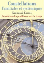 Constellations familiales: Le temps