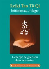 Reiki Tao Tö Qi Initiation au 3e degré