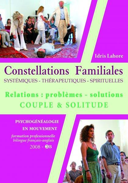 Constellations Familiales: Couples: Problèmes-solutions