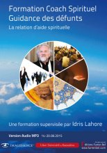 Coach Spirituel. Guidance des défunts. 1ère session 2015 Audio