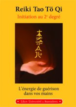 Reiki Tao Tö Qi Initiation au 2e degré